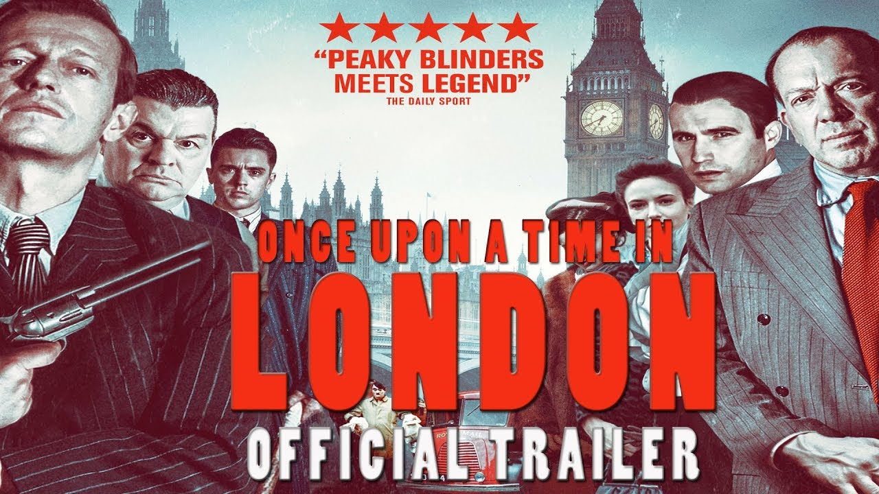 Once Upon a Time in London | Movie Review and Cast