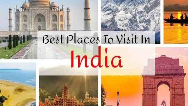 Visit Tourist Places In India